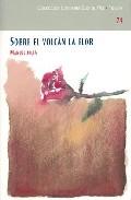 Portada de SOBRE EL VOLCAN LA FLOR