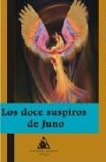 Portada de LOS DOCE SUSPIROS DE JUNO