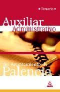 Portada de AUXILIAR ADMINISTRATIVO DEL AYUNTAMIENTO DE PALENCIA. TEMARIO