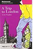 Portada de A TRIP TO LONDON, SECONDARY READERS, LEVEL 4