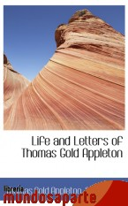 Portada de LIFE AND LETTERS OF THOMAS GOLD APPLETON