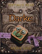 Portada de SEPTIMUS HEAP, BOOK SIX: DARKE