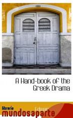 Portada de A HAND-BOOK OF THE GREEK DRAMA