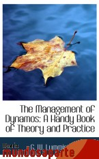 Portada de THE MANAGEMENT OF DYNAMOS: A HANDY BOOK OF THEORY AND PRACTICE
