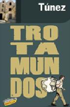 Portada de TUNEZ 2010 (TROTAMUNDOS)