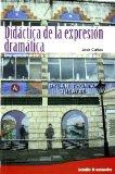 Portada de DIDACTICA DE LA EXPRESION DRAMATICA