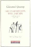 Portada de METAMOFORSIS DEL JARDIN: POESIA REUNIDA 1968-2006