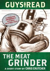 Portada de GUYS READ: THE MEAT GRINDER