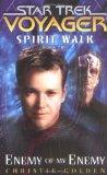 Portada de SPIRIT WALK: ENEMY OF MY ENEMY BK. 2 (STAR TREK: VOYAGER)