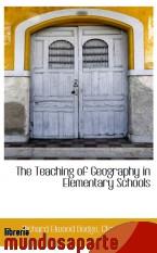 Portada de THE TEACHING OF GEOGRAPHY IN ELEMENTARY SCHOOLS