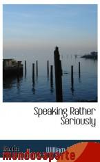 Portada de SPEAKING RATHER SERIOUSLY
