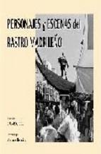 Portada de PERSONAJES Y ESCENAS DEL RASTRO MADRILEÑO