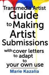 Portada de THE TRANSMEDIA ARTIST GUIDE TO MAKING ARTIST SUBMISSIONS