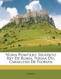Portada de NUMA POMPILIO: SEGUNDO REY DE ROMA, POEMA DEL CABALLERO DE FLORIAN