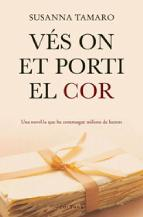 Portada de VÉS ON ET PORTI EL COR (EBOOK)