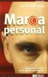 Portada de MARCA PERSONAL:COMO CONVERTIRSE EN LA OPCION PREFERENTE