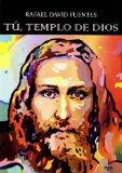 Portada de TU, TEMPLO DE DIOS. PRIMERA PARTE