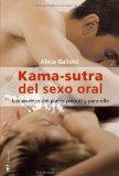 Portada de KAMA-SUTRA DEL SEXO ORAL: LOS SECRETOS DEL PLACER PARA EL Y PARA ELLA