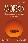 Portada de ANOREXIA: GUIA PARA PACIENTES, FAMILIARES Y TERAPEUTAS