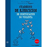 Portada de CUADERNO DE EJERCICIOS DE COMUNICACION NO VIOLENTA