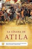 Portada de LA COLERA DE ATILA