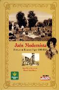 Portada de JAEN MODERNISTA: POSTALES EN BLANCO Y NEGRO 1900-1910