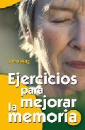 Portada de EJERCICIOS PARA MEJORAR LA MEMORIA