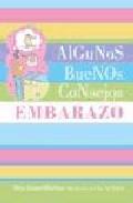 Portada de ALGUNOS BUENOS CONSEJOS: EMBARAZO