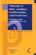 Portada de PROTECCION DE DATOS CUESTIONES CONSTITUCIONALES Y ADMINISTRATIVAS