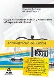 Portada de CUERPO DE AUXILIO JUDICIAL Y CUERPO DE TRAMITACION PROCESAL Y ADMINISTRATIVA DE JUSTICIA. SIMULACROS DE EXAMEN DEL PRIMER EJERCICI