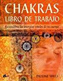Portada de CHAKRAS. LIBRO DE TRABAJO: REEQUILIBRA LAS ENERGIAS VITALES DE TUCUERPO