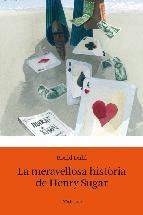Portada de LA MERAVELLOSA HISTÒRIA D'HENRY SUGAR (EBOOK)