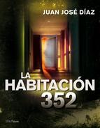 Portada de LA HABITACIÓN 352 (EBOOK)