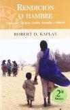 Portada de RENDICION O HAMBRE: VIAJES POR ETIOPIA, SUDAN, SOMALIA Y ERITREA