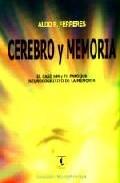 Portada de CEREBRO Y MEMORIA: EL CASO HM Y EL ENFOQUE NEUROCOGNITIVO DE LA MEMORIA