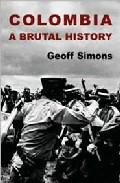Portada de COLOMBIA: A BRUTAL HISTORY