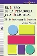 Portada de EL LIBRO DE LA PEDAGOGIA Y LA DIDACTICA : LA PEDAGOGIA Y LA DIDACTICA