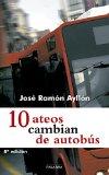 Portada de 10 ATEOS CAMBIAN DE AUTOBUS
