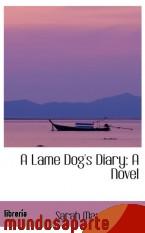 Portada de A LAME DOG`S DIARY: A NOVEL