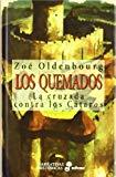 Portada de LOS QUEMADOS: LA CRUZADA CONTRA LOS CATAROS
