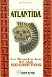 Portada de HISTORIA DE LA ATLANTIDA: LA REVELACION DE LOS SECRETOS DE ESTA ANTIGUA CIVILIZACION