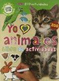 Portada de YO AMO ANIMALES: LIBRO DE ACTIVIDADES (INCLUYE 200 PEGATINAS)