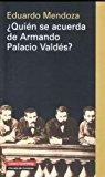 Portada de ¿QUIEN SE ACUERDA DE ARMANDO PALACIO VALDES?: ESCRITORES EN LENGUA ESPAÑOLA: VEINTICUATRO PRESENTACIONES Y DOS PROLOGOS