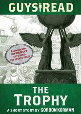 Portada de GUYS READ: THE TROPHY