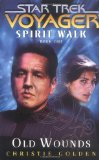 Portada de SPIRIT WALK: OLD WOUNDS BK. 1 (STAR TREK: VOYAGER)