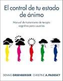 Portada de EL CONTROL DE TU ESTADO DE ANIMO (PSICOLOGIA, PSIQUIATRIA Y PSICOTERAPIA,)