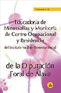 Portada de EDUCADOR/A DE MINUSVALIAS Y MONITOR/A DE CENTRO OCUPACIONAL Y RESIDENCIA DEL INSTITUTO FORAL DE BIENESTAR SOCIAL DE LA DIPUTACION FORAL DE ALAVA