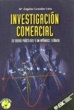 Portada de INVESTIGACION COMERCIAL: 22 CASOS PRACTICOS Y UN APENDICE TEORICO