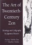 Portada de THE ART OF TWENTIETH-CENTURY ZEN: PAINTINGS AND CALLIGRAPHY BY JAPANESE MASTERS