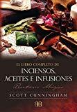Portada de LIBRO COMPLETO DE INCIENSO, ACEITES E INFUSIONES: RECETARIO MAGICO